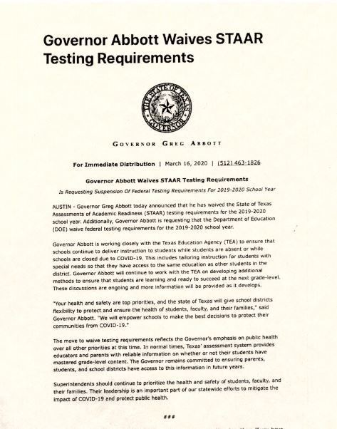 Governor Abbott announced that he has waived the STAAR testing requirements for the 2019-2020 school year.