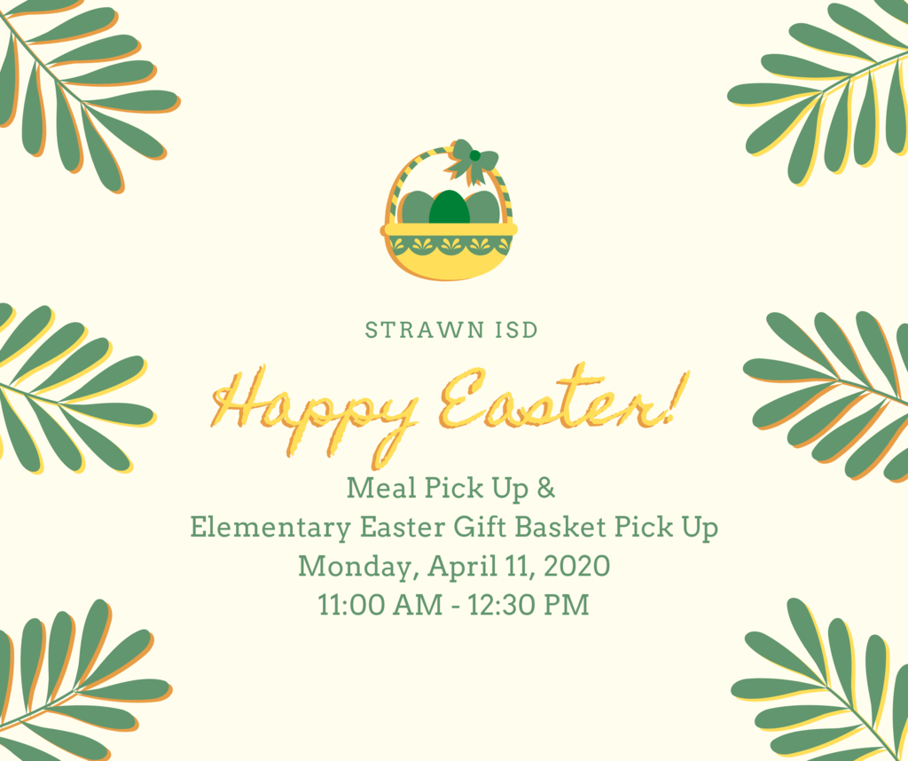 Meal and Easter Basket Pick Up - Monday 11-12:30