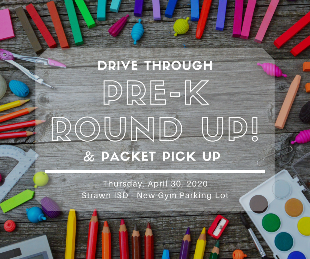 Drive through Pre-K Round Up & Packet Pick Up 04/30/2020 8:00 - 11:00