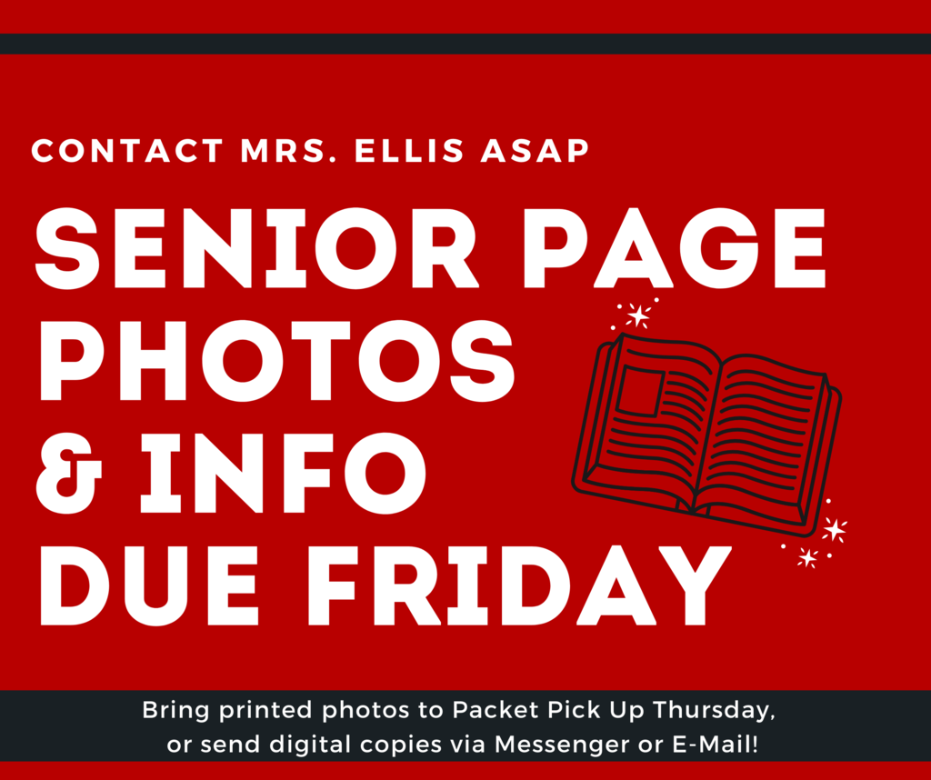 Senior Page Photos & Info Due Friday