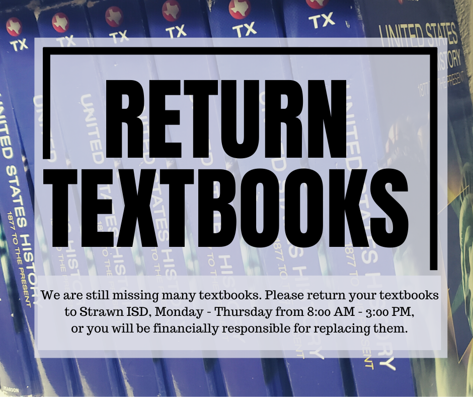 Please return your textbooks to the school or you will be financially responsible for replacing them.